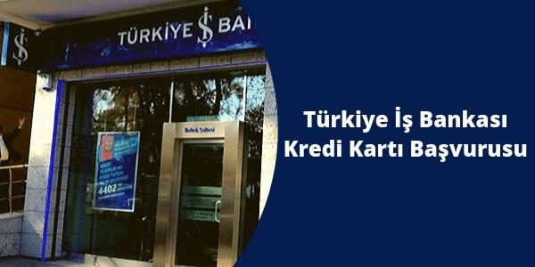 Photo of Türkiye İş Bankası Kredi Kartı Başvurusu