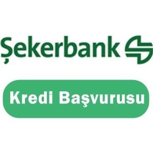 Şekerbank Kredi Başvurusu 2017