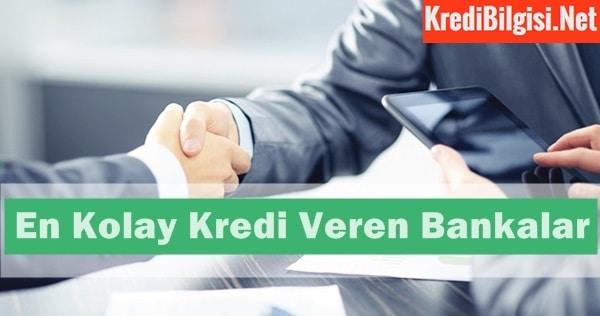 En Kolay Kredi Veren Bankalar 2017
