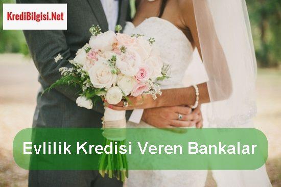 Evlilik Kredisi Veren Bankalar 2017
