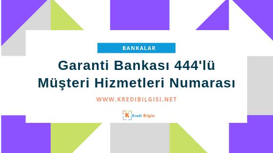Garanti bankası 444lü numarası