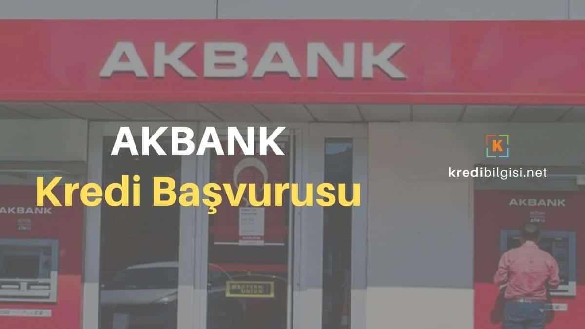 Akbank İhtiyaç Kredisi Başvurusu 2020