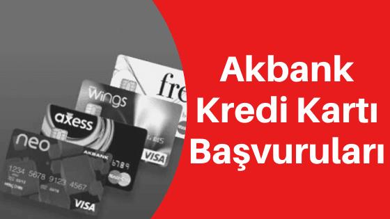 Akbank Kredi Kartı Başvurusu Nasıl Yapılır?