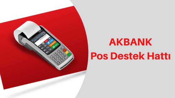 Akbank Pos Destek Hattı