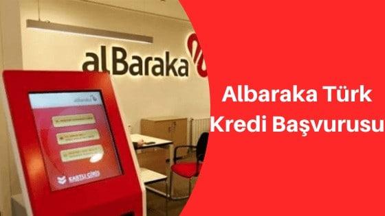 Albaraka Türk Kredi Başvurusu Nasıl Yapılır?