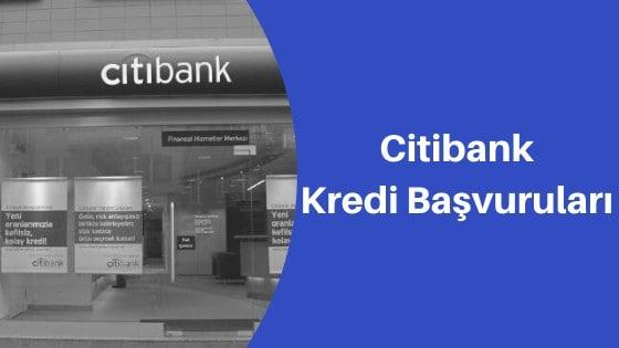 Citibank Kredi Başvurusu Nasıl Yapılır?