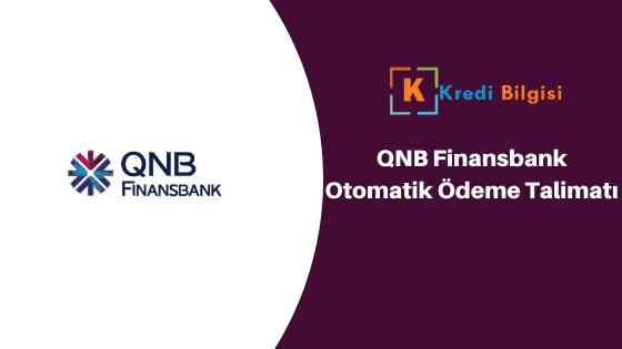 Finansbank Otomatik Ödeme Talimatı Verme ve İptal Etme
