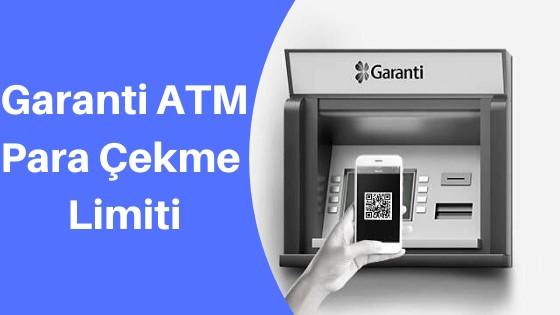 Garanti Bankası ATM Para Çekme Limiti