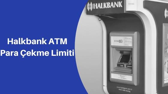 Photo of Halkbank ATM Günlük Para Çekme Limiti