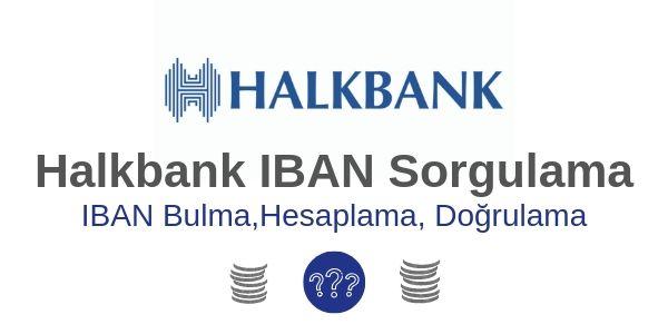 Halkbank İban Sorgulama