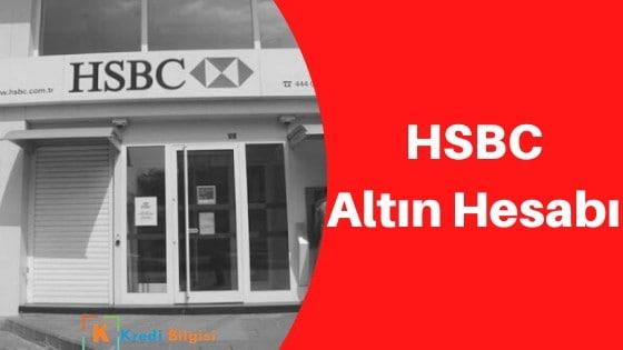hsbc altın hesabı nasıl açılır