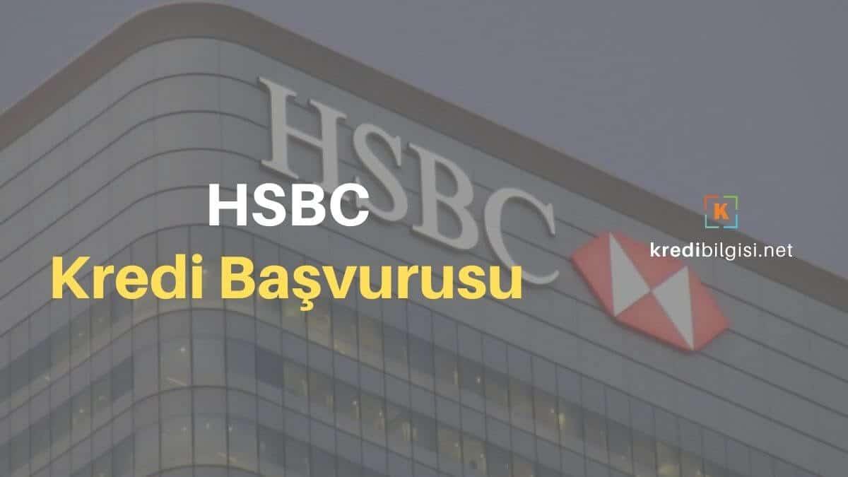HSBC Kredi Başvurusu 2020 (SMS, Online)