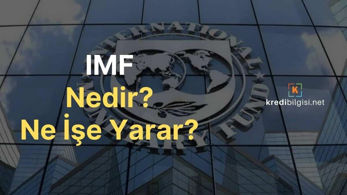 IMF nedir ne işe yarar