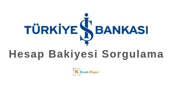 İş Bankası Bakiye Sorgulama
