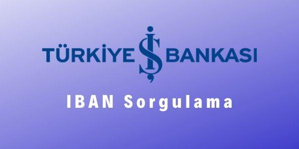 İş Bankası İban Sorgulama