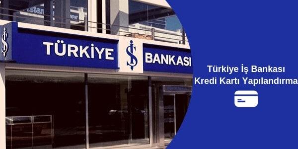 İş Bankası Kredi Kartı Borcu Yapılandırma 2020
