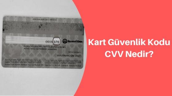 Kart Güvenlik Kodu CVV Nedir?