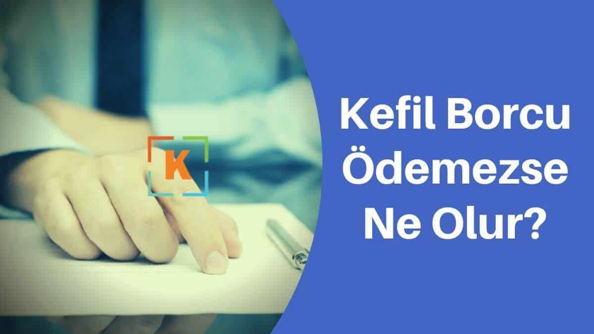 Photo of Kefil Borcu Ödemezse Ne Olur?