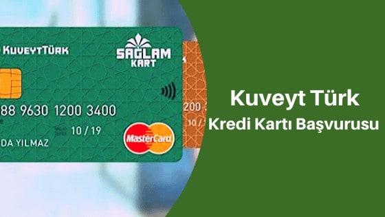 Kuveyt Türk Kredi Kartı Başvurusu Nasıl Yapılır?
