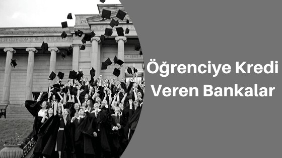 Photo of Öğrenciye Kredi Veren Bankalar