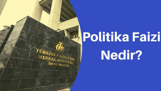 Politika Faizi Nedir?