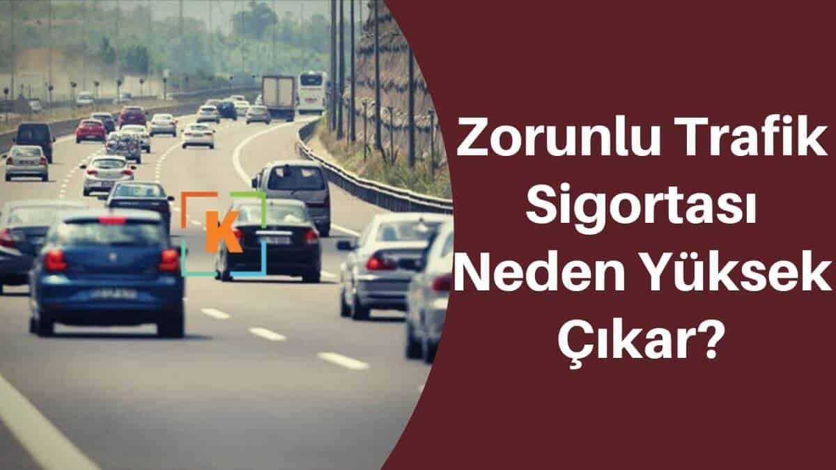 Photo of Zorunlu Trafik Sigortası Neden Yüksek Çıkar? (Bilinmesi Gerekenler)