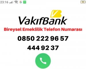 vakıfbank bes iptal telefon numarası