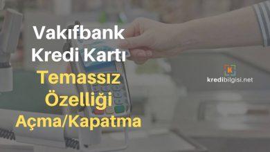 Vakıfbank Kredi Kartı Temassız Özelliği Açma ve Kapatma