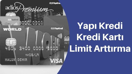 Yapı Kredi Kredi Kartı Limit Arttırma
