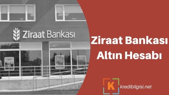 Photo of Ziraat Bankası Altın Hesabı Nasıl Açılır? 2020