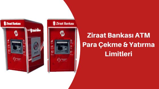 Ziraat Bankası ATM Para Çekme & Yatırma Limiti