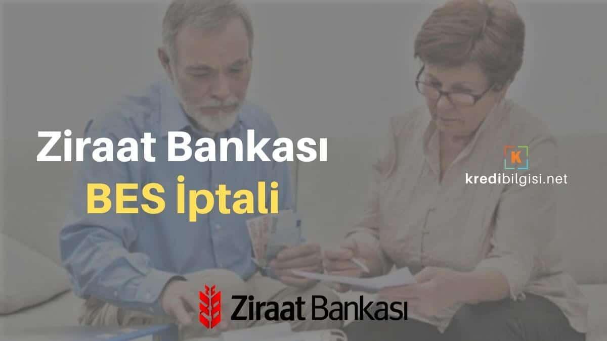 ziraat bankası bireysel emeklilik iptali