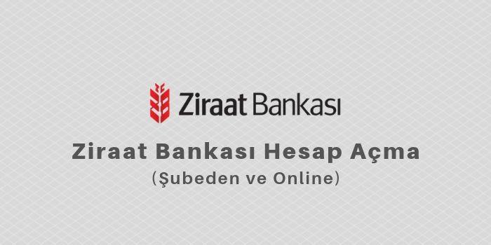 ziraat bankası hesap açma online